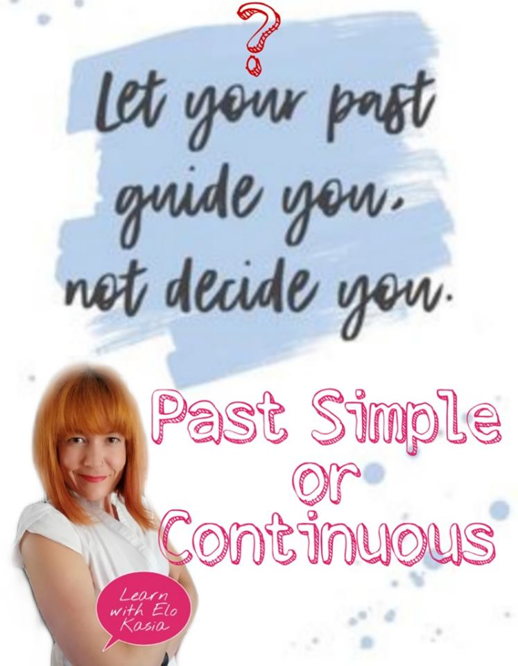 When to use Past Simple and Past Continuous Post image