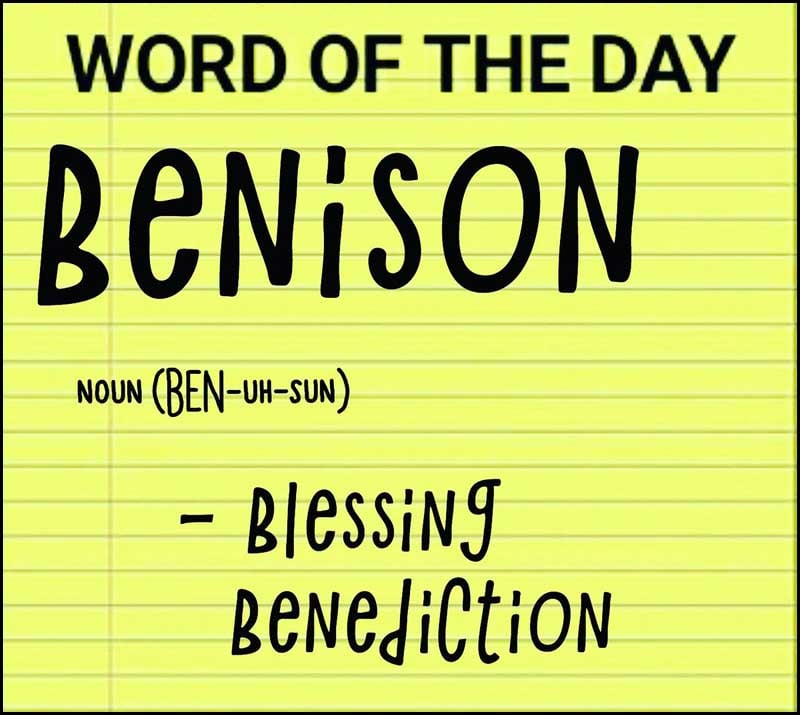Wordipedia Learn BENISON Meaning Etymology and Synonyms