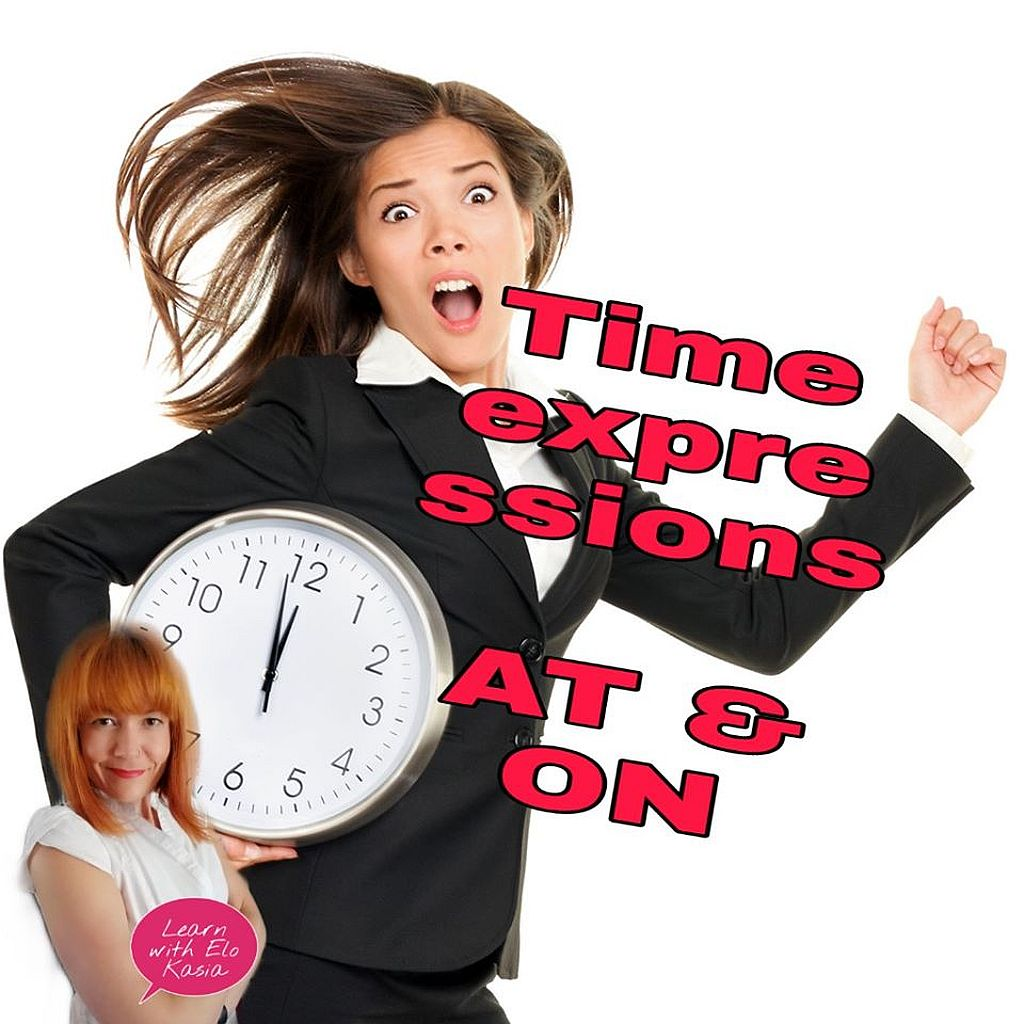 How to use correct time prepositions AT and ON Chatsifieds
