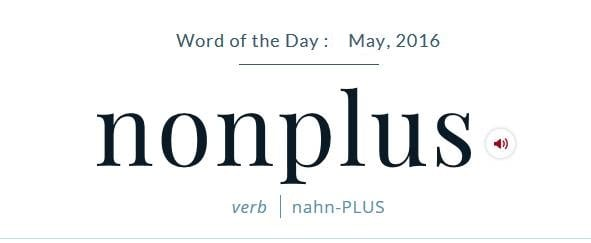 NONPLUS Meaning NONPLUS Etymology NONPLUS Synonyms and Antonyms Chatsifieds